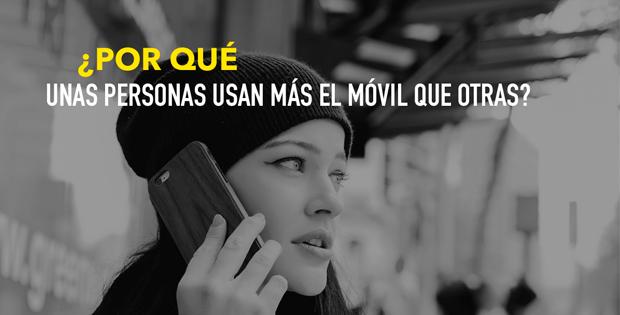 ¿Por qué unas personas utilizan más el móvil que otras?
