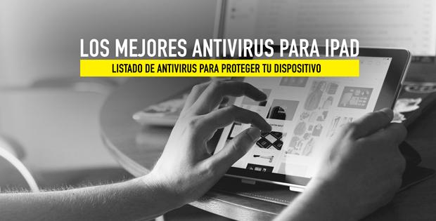 Mejores antivirus ipad