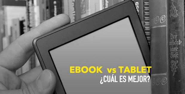 ¿Es mejor un ebook o una tablet?