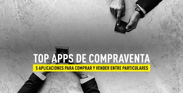 Mejores apps compraventa