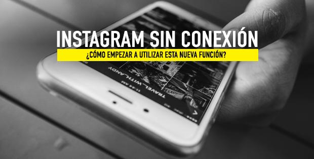 utilizar instagram sin conexión