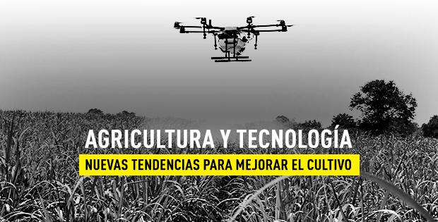 Avances de la tecnología en la agricultura
