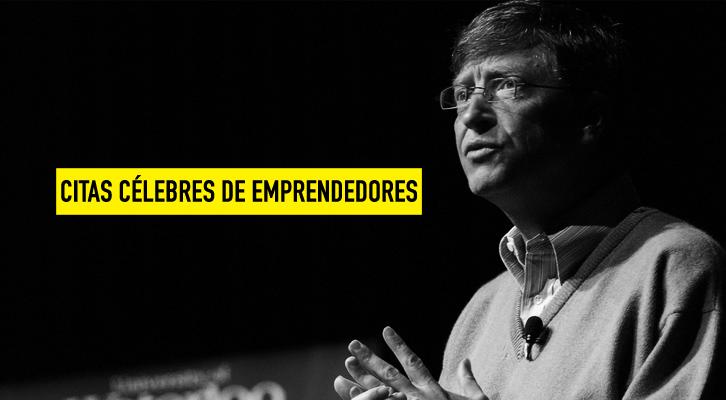 Citas célebres e inspiradoras de emprendedores