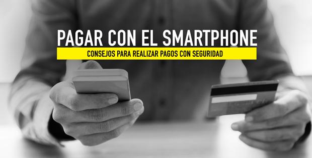 Realizar pagos seguros con el smartphone