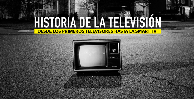 cómo ha cambiado la televisión desde sus orígenes