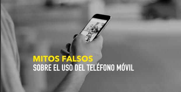 mitos falsos sobre el móvil