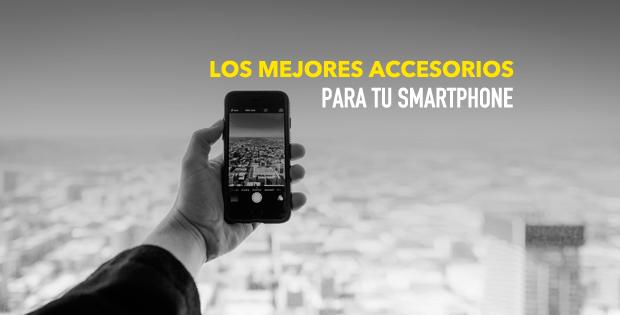 Accesorios útiles para el móvil