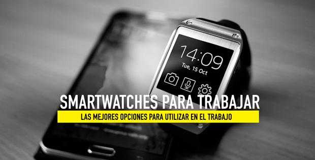 mejores smartwatch para usar en el trabajo