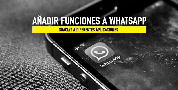 apps para añadir funciones a whatsapp
