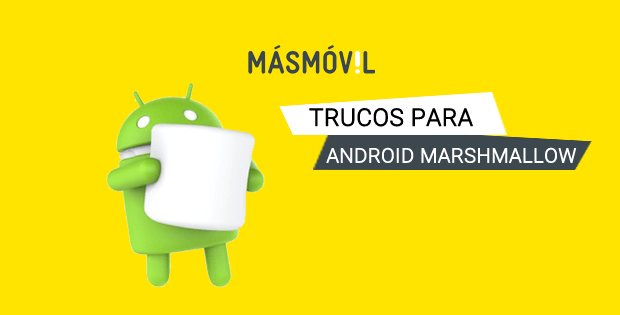 trucos android marshmallow