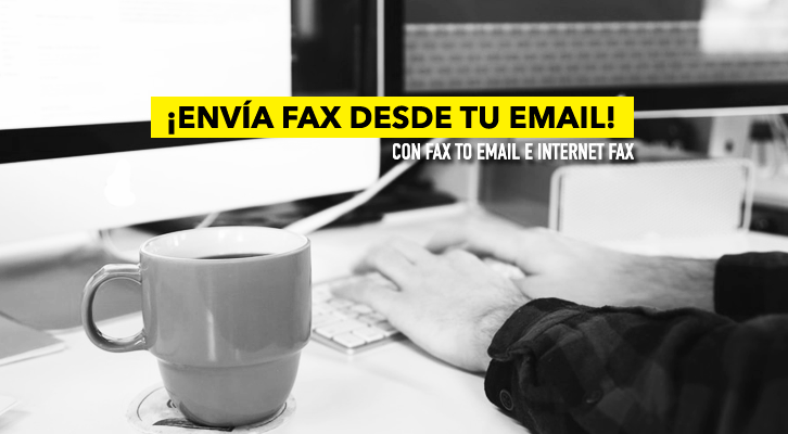 Descubre los servicios Fax to email e Internet Fax