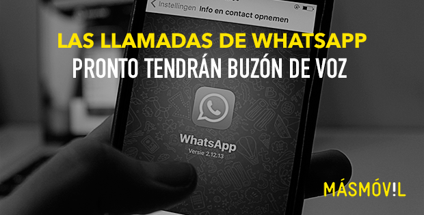 Las llamadas de WhatsApp pronto tendrán buzón de voz
