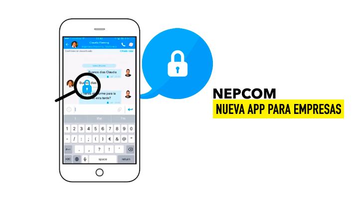 Nepcom: la app de mensajería para empresas que destruye los mensajes