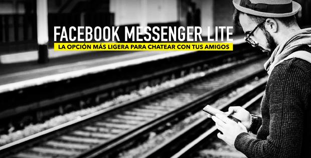 descubre facebook messenger lite