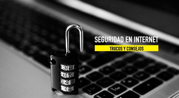¿Cómo cuidar la seguridad en internet de tu empresa?