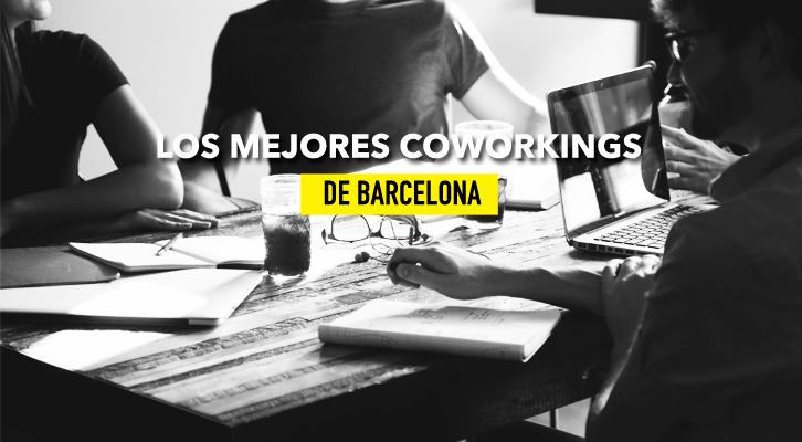 Los mejores coworkings de Barcelona