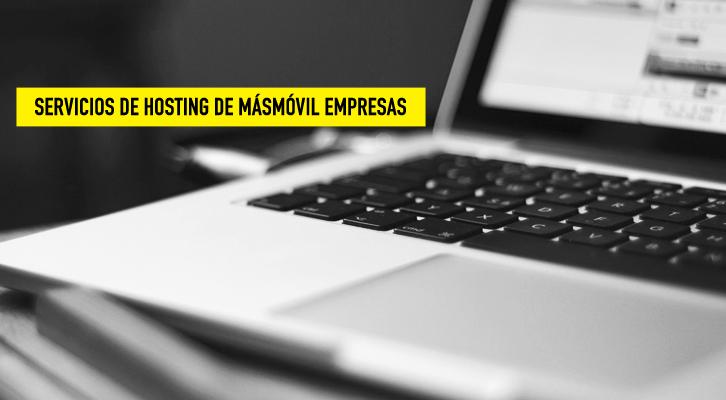 ¡Descubre los servicios de alojamiento web y dominios de MÁSMÓVIL Empresas!