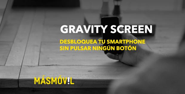 Gravity Screen: bloquea y desbloquea tu smartphone sin pulsar un botón