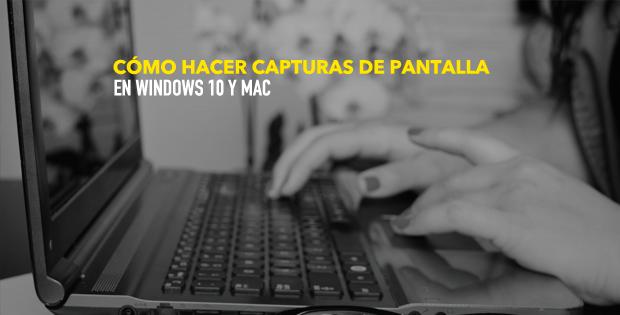 Capturas de pantalla en Windows y Mac