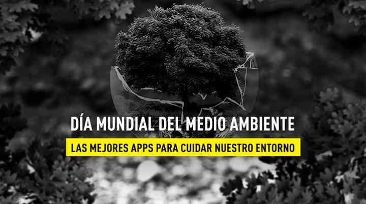 Las mejores apps para cuidar del medio ambiente