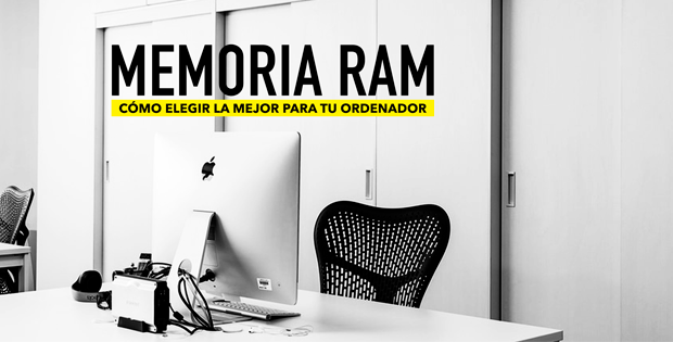 cuál es la mejor memoria RAM para un ordenador